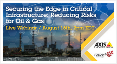 Securing the Edge in Critical Infrastructure: Reducing Risks for Oil & Gas – Webinar
